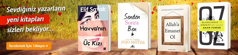 Sevdiğiniz yazarların yeni kitapları sizleri bekliyor...