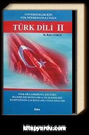 Türk Dili II.Türk Dili,Edebiyatı,Kültürü,Halkbilimi Metinleri ve İncelemeleri;Kompozisyon Çalışmaları, Uygulamaları