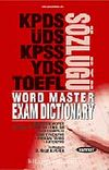 YDS World Master Exam Dictionary / KPDS- ÜDS- KPSS- YDS- TOEFL Sözlüğü