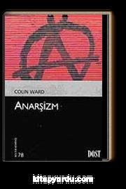 Anarşizm (Kültür Kitaplığı 78)