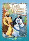 Fatih Sultan Mehmed (Özgüven-Çalışkanlık)