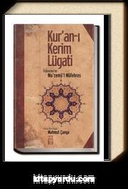 Kur'an-ı Kerim Lugati & İlavelerle Mu'cemü'l Müfehres
