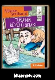 Tuna' nın Büyülü Gemisi