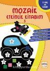 Mozaik Etkinlik Kitabım 5 (Yıldız)
