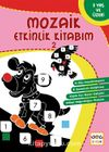 Mozaik Etkinlik Kitabım 2 (Kare)