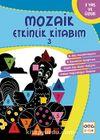 Mozaik Etkinlik Kitabım 3 (Üçgen)