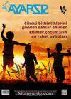 Ayarsız Aylık Fikir Kültür Sanat ve Edebiyat Dergisi Sayı:4 Haziran 2016