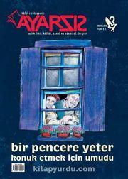 Ayarsız Aylık Fikir Kültür Sanat ve Edebiyat Dergisi Sayı:3 Mayıs 2016