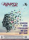Ayarsız Aylık Fikir Kültür Sanat ve Edebiyat Dergisi Sayı:1 Mart 2016