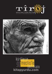 Tiroj / İki Aylık Kültür Sanat Edebiyat Dergisi Sayı:81 Temmuz-Ağustos 2016