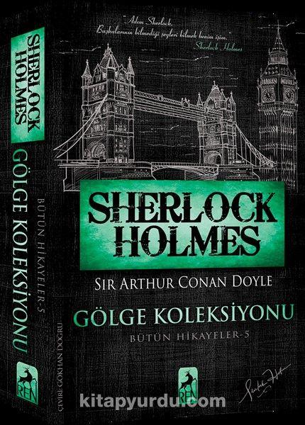 Sherlock Holmes - Gölge Koleksiyonu / Bütün Hikayeler 5