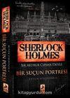 Sherlock Holmes - Bir Suçun Portresi / Bütün Hikayeler 4