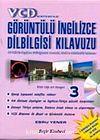 VCD Sistemi ile Görüntülü İngilizce Dilbigisi K.-3