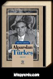 Alparslan Türkeş (1980-1997) (Ciltli)