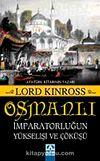 Osmanlı İmparatorluğun Yükselişi ve Çöküşü