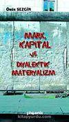 Marx Kapital ve Diyalektik Materyalizm