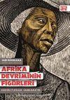 Afrika Devriminin Figürleri & Kenyatta'dan Sankara'ya