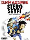 Stero Seyfi Sayı: 2 / Kelentika Yıldız Savaşları
