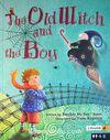 The Old Witch and The Boy (Ciltli) / Yaşlı Cadı ve Çocuk
