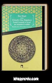 Felsefe - Din İlişkileri & Faslu'l-Makal el-Keşfan minhaci'l-edille