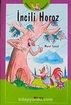 İncili Horoz  / Şakacı Öyküler