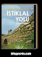 İstiklal Yolu: Kağnı Tekerlerinin İzinde Doğa Yürüyüşleri