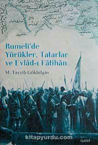 Rumeli'de Yürükler, Tatarlar ve Evlad-ı Fatihan