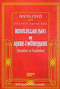 Sıfatü's-Safve'den Resulullah (sav) ve Aşere-i Mübeşşere Hayatları ve Faziletleri