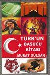 Türk'ün Başucu Kitabı