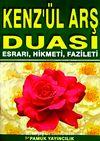 Kenz'ül Arş Duası Esrarı, Hikmeti, Fazileti (Dua-062) Dergi Boy