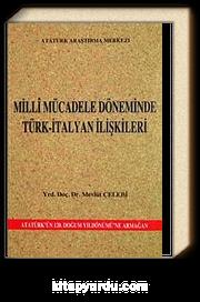 Milli Mücadele Döneminde Türk-İtalyan İlişkileri