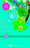 Küçük Mavi Empati Kitabı & Duygu Dilini Anlamak