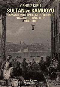 Sultan ve KamuoyuOsmanlı Modernleşme Sürecinde
