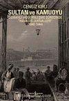Sultan ve Kamuoyu & Osmanlı Modernleşme Sürecinde