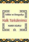 Halk Türkülerimiz & Folklor ve Etnografya