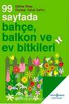 99 Sayfada Bahçe Balkon ve Ev Bitkileri