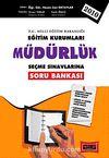 Eğitim Kurumları Müdürlük Seçme Sınavlarına Soru Bankası