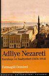 Adliye Nezareti & Kuruluşu ve Faaliyetleri 1876-1914