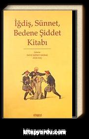 İğdiş, Sünnet, Bedene Şiddet Kitabı