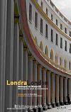 Londra-London & Metropol ve Mimarlık / Metropolis and Architecture