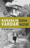 Karanlık Vardar & Bir Rumeli Romanı