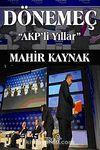 Dönemeç & AKP'li Yıllar