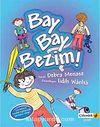 Bay Bay Bezim (Karton Kapak)