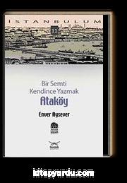 Ataköy & Bir Semti Kendince Yazmak-11