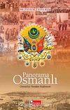 Panorama Osmanlı & Osmanlıyı Yeniden Keşfetmek