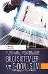 Türk Kamu Yönetiminde Bilgi Sistemleri ve E-Dönüşüm