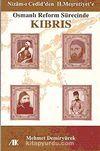 Osmanlı Reform Sürecinde Kıbrıs & Nizam-ı Cedid'den II. Meşrutiyet'e
