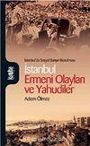 İstanbul Ermeni Olayları ve Yahudiler & İstanbul'da Sosyal Barışın Bozulması