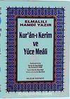Küçük Boy Kur'an-ı Kerim ve Yüce Meali  (Şamua-Ciltli) Bilgisayar Hatlı Meal / 2 renk