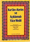 Orta Boy Kur'an-ı Kerim ve Açıklmalı Yüce Meali (Şamua-Ciltli) / Hafız Osman Hatlı Üçlü Meal / 2 renk